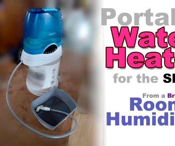 Make a Water Heater From a Humidifier