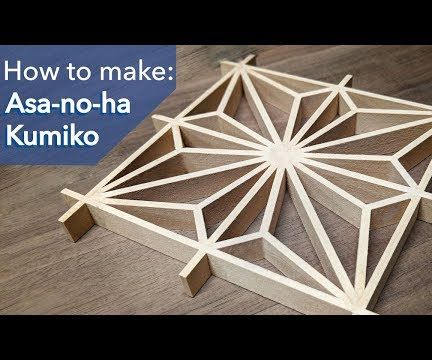 How to Make Asanoha Kumiko - Japanese Woodworking