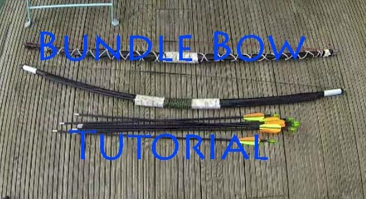 How to Make a Bundle Bow From Fibreglass Tent Poles ⇔ the Art of Weapons