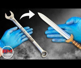 Turning a Old WRENCH Into a SWORD