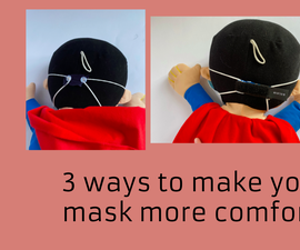 3 Ways to Make Your Facemask Comfortable!