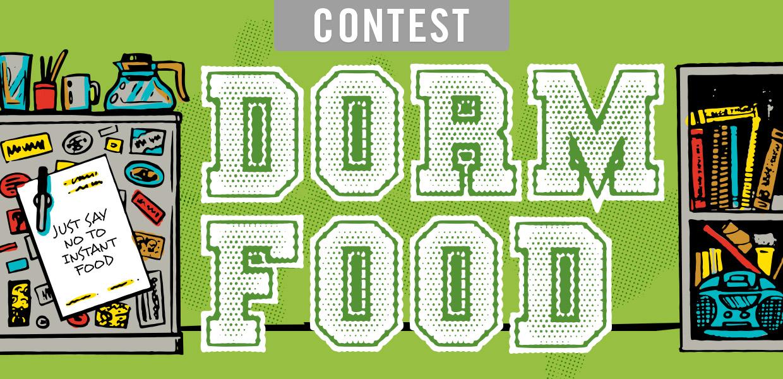 Dorm Food Contest