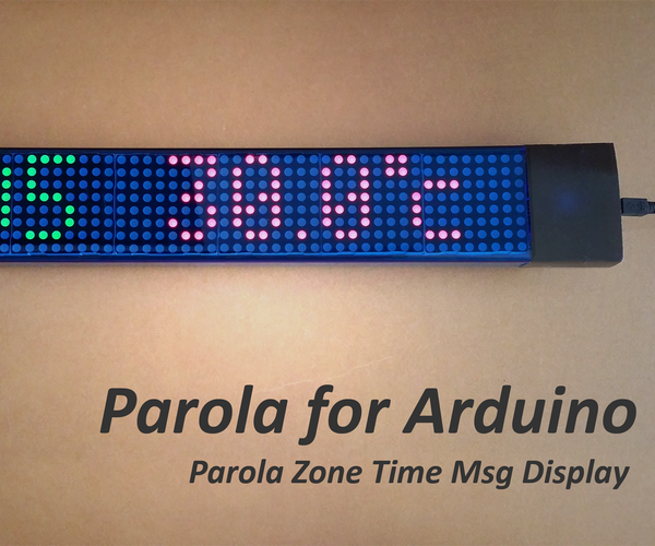 Arduino Parola Zone Time Msg Display