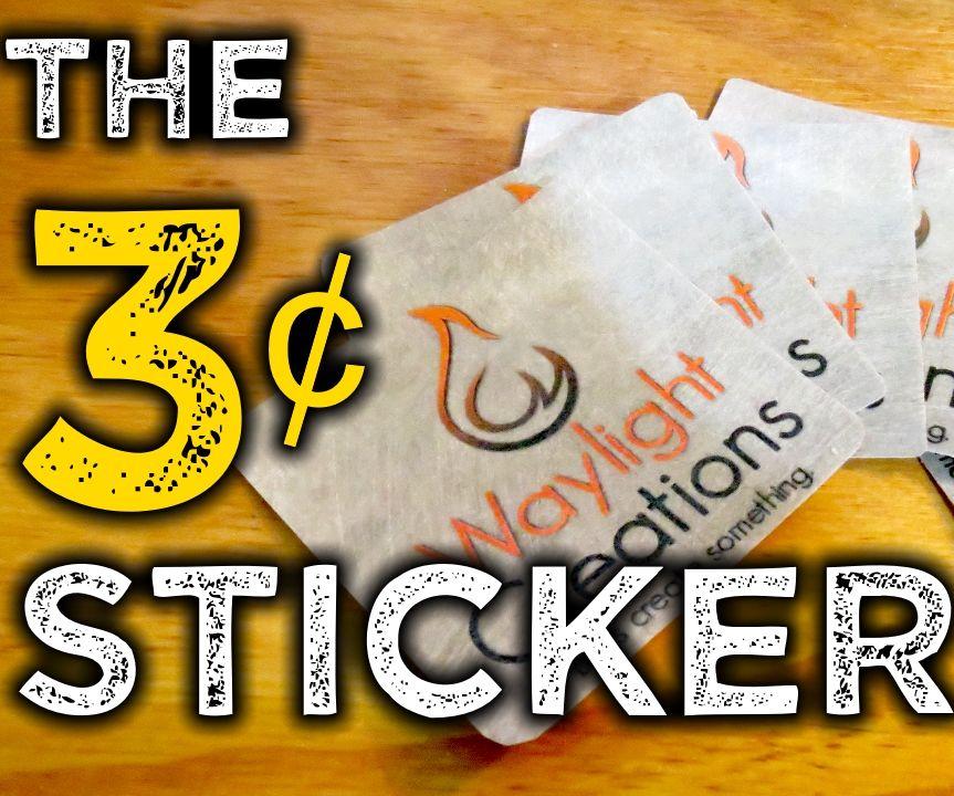 The 3¢ Sticker - Make a Vinyl DIY Sticker