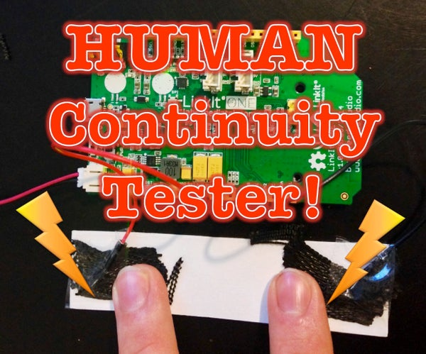 Human Continuity Tester! (Using Carbon Heat Tape)