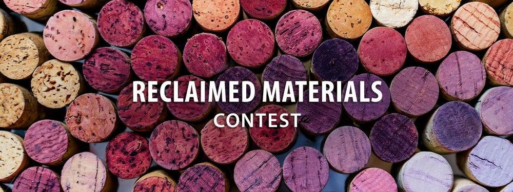 Reclaimed Materials Contest