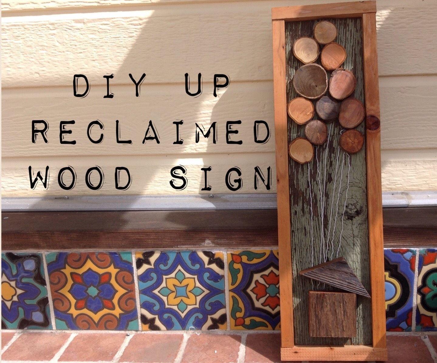 DIY Reclaimed Wood Sign Vintage (Up Inspired)