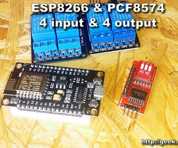 How to Use ESP8266 With PCF8574 - 4 Input and 4 Output