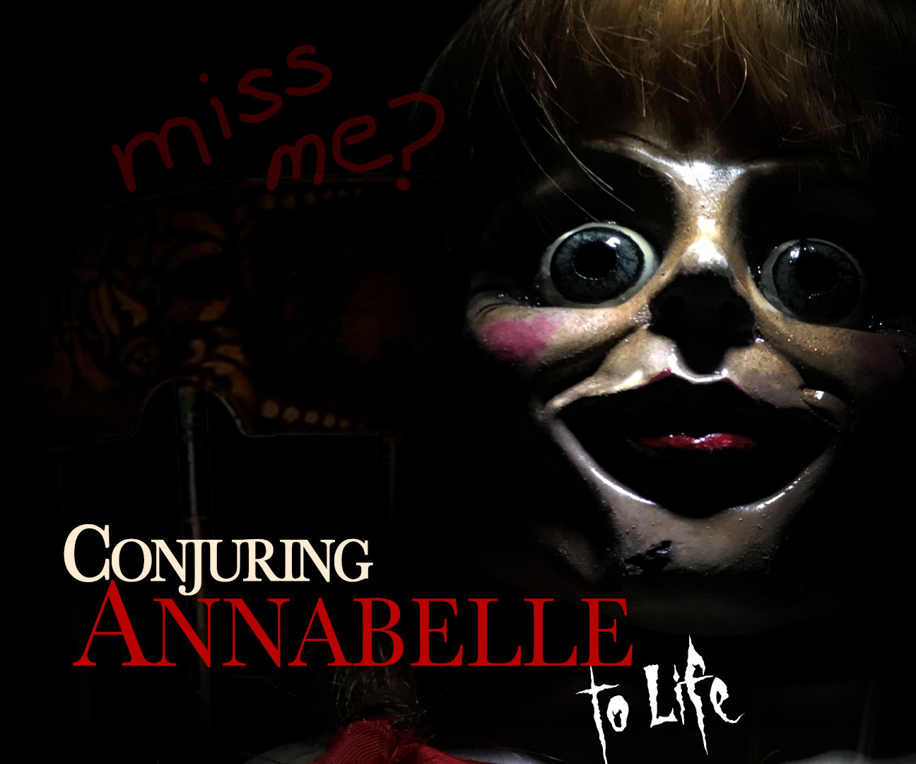 Conjuring Annabelle!
