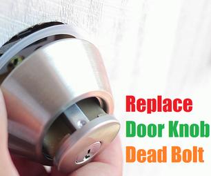 How to Replace Door Knob Lock Dead Bolt
