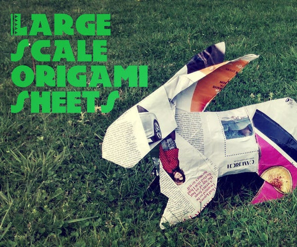 Large Scale Origami Sheets