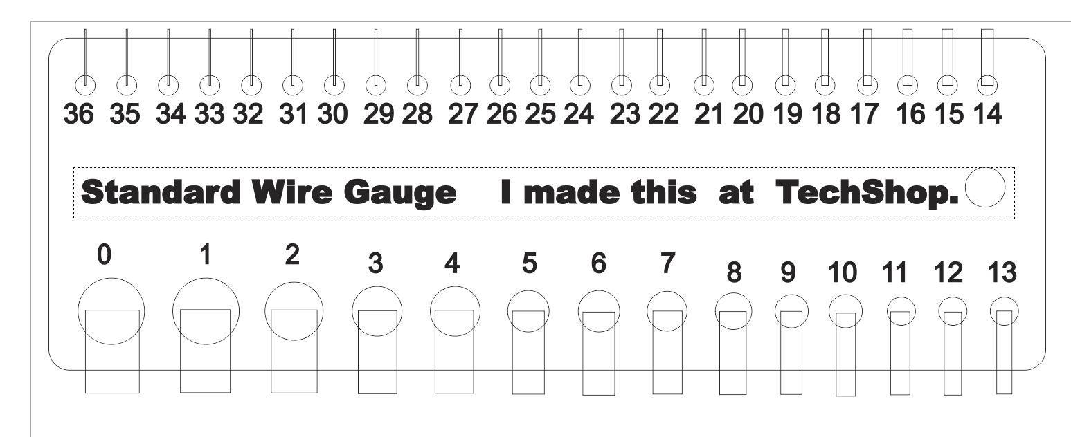 Standard Wire Gauge. Made in TechShop. 1/8