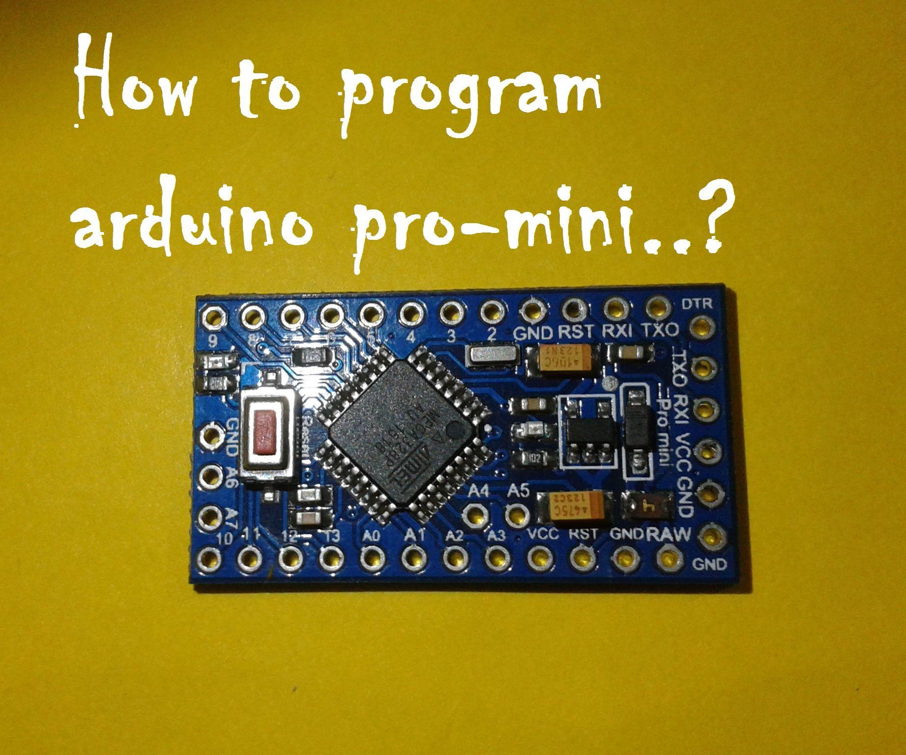 Program Pro-mini Using Uno (Arduino Basics)