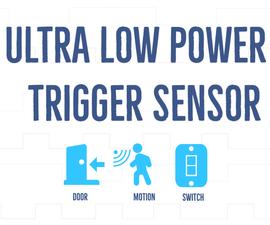 Ultra Low Power Trigger Sensor Using ESP8266
