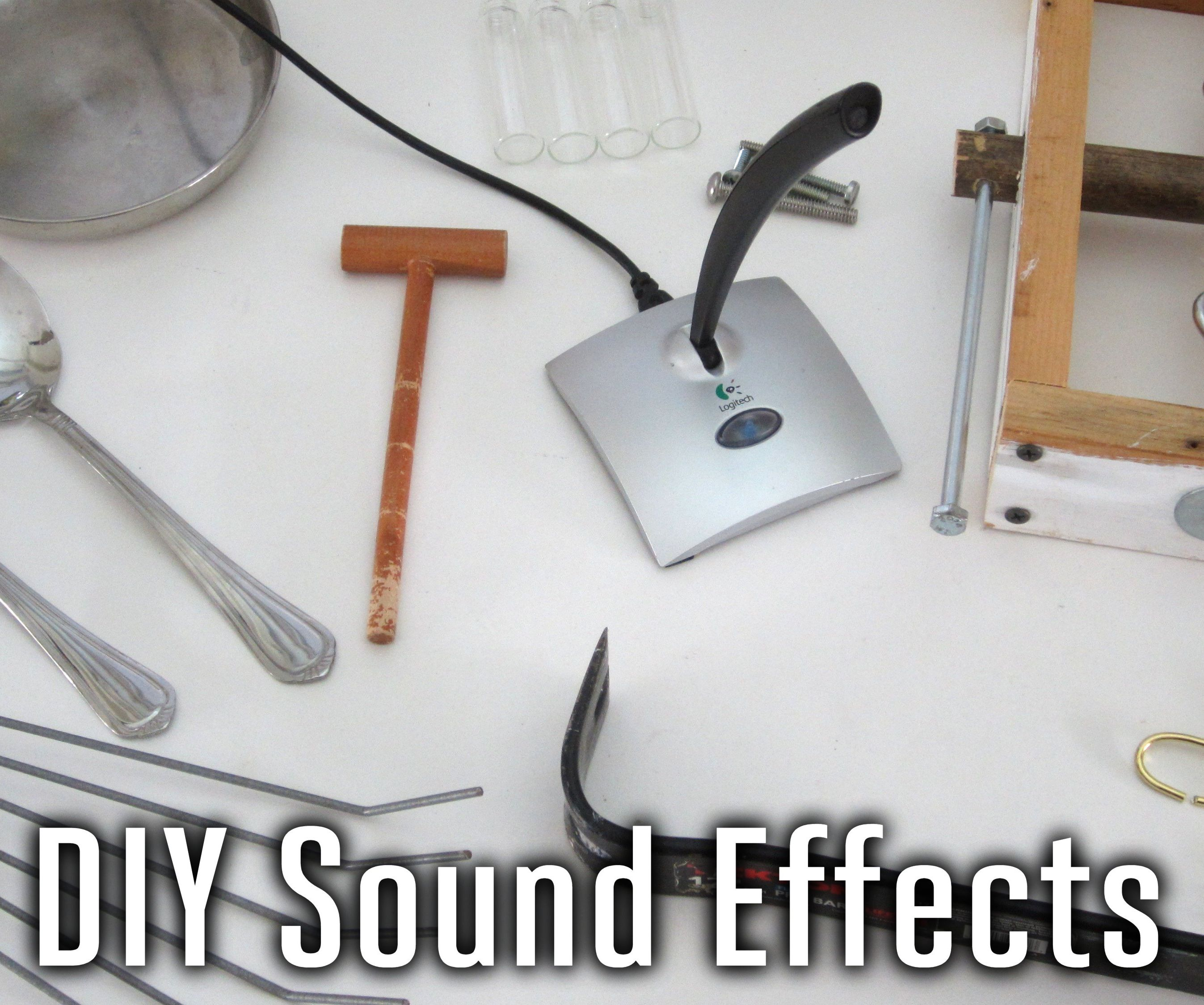 DIY Sound Effects