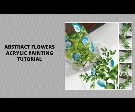 ABSTRACT FLOWERS ACRYLIC PAINTING TUTORIAL