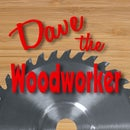 davethewoodworker
