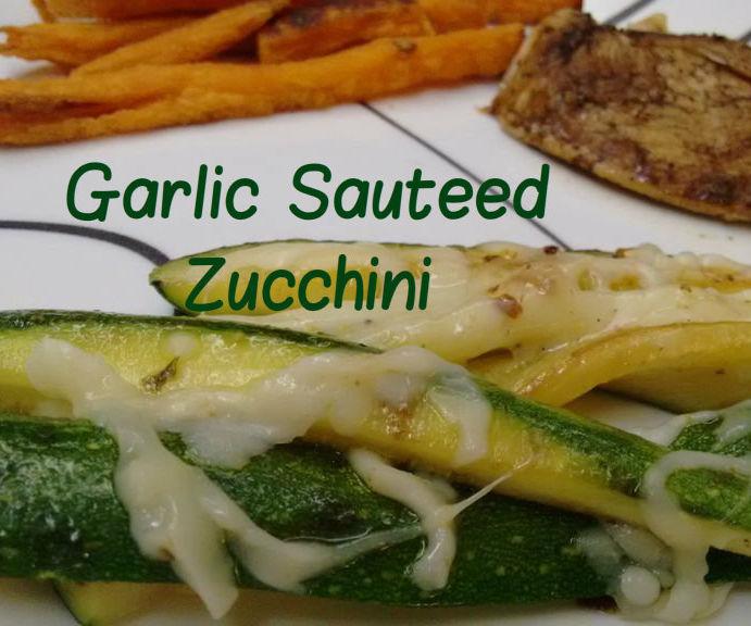 Garlic Sauteed Zucchini with Mozzarella