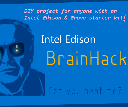 Intel® Edison | BrainHack();