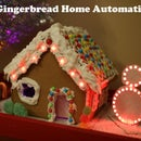 Gingerbread Home Automation