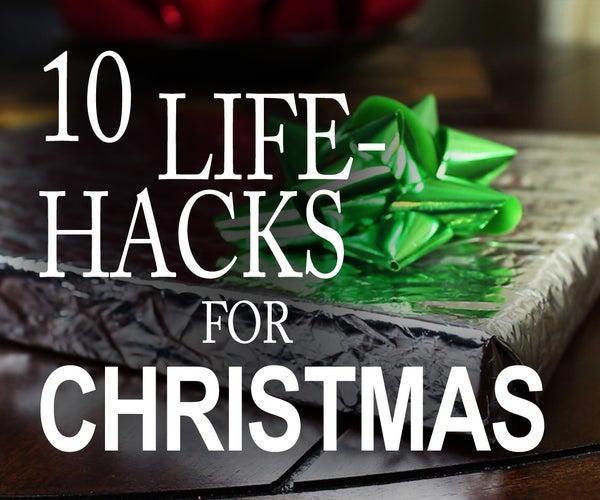 10 Life Hacks You Need to Know for Christmas!