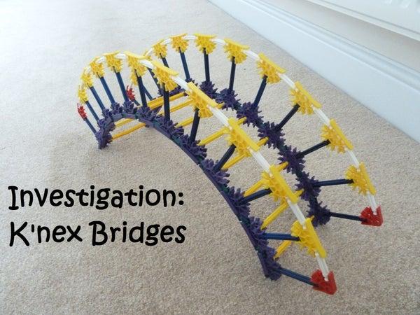 Investigation: K'nex Bridges