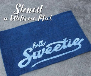 Hello Sweetie!  DIY: Stencil a Welcome Mat!