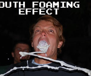 How to Make a Mouth Foaming Effect