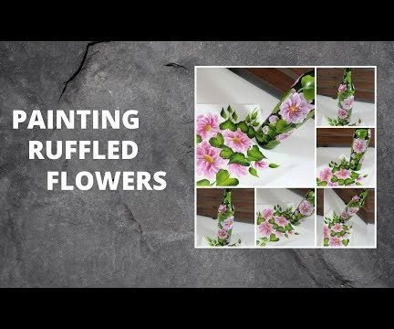PAINTING RUFFLED FLOWERS