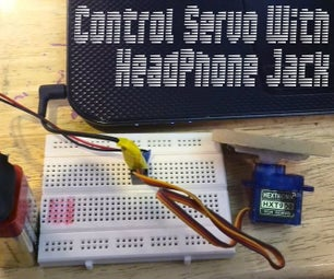 Control Servo With Headphone Jack