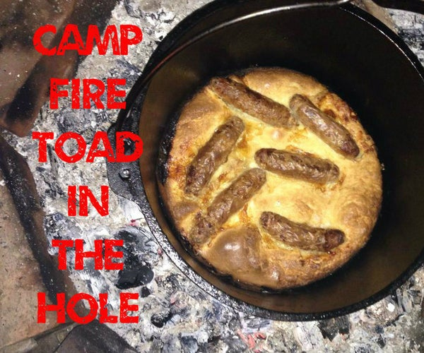 Campfire Toad in the Hole