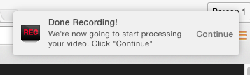 Click 'Continue' and Let the Video Process