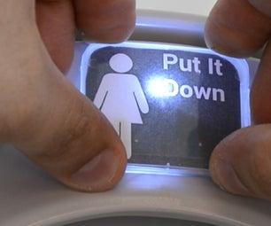 Put the Toilet Seat Down - LED Reminder