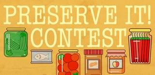 Preserve It! Contest