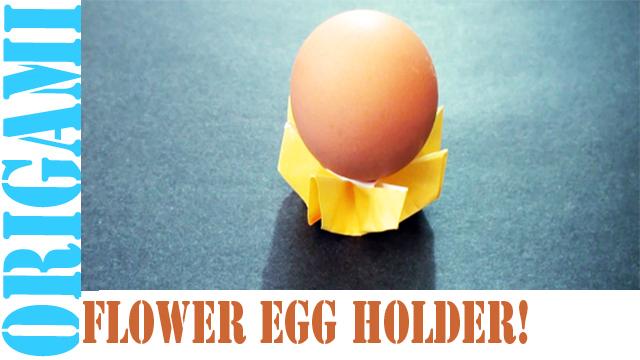 How to make an origami Flower Egg Holder!