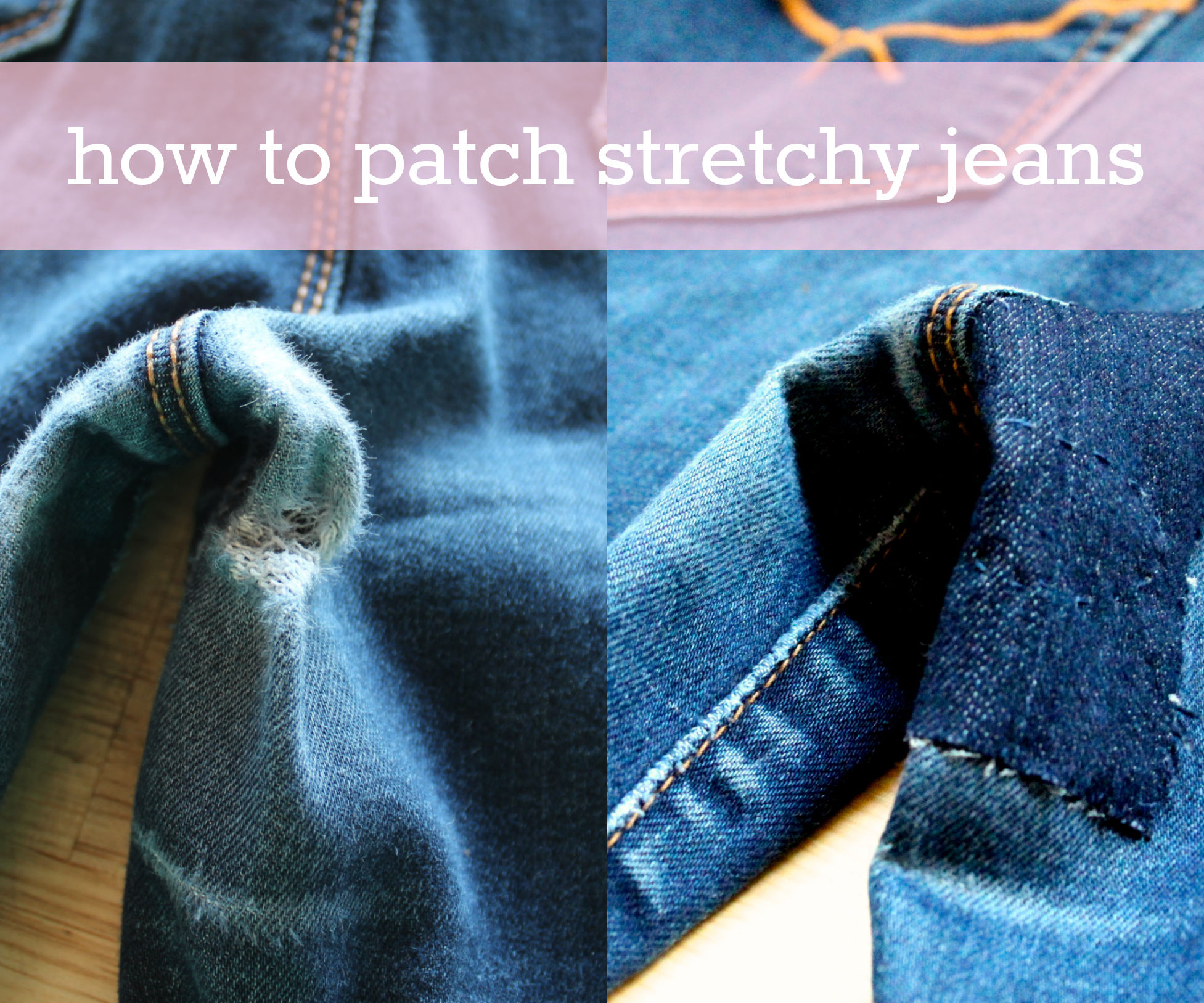 How To Patch Stretchy Jeans 5 Steps With Pictures Instructables