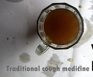 Traditional Cough Medicine. Easy and Effective