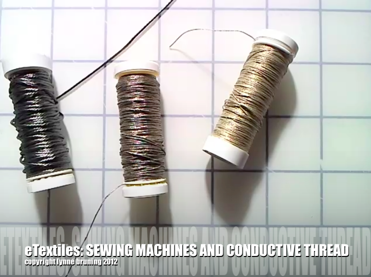 eTextiles: Sewing Machines and Conductive Thread
