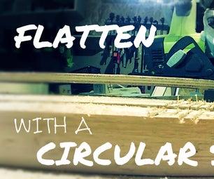 Flatten Wood With a Circular Saw