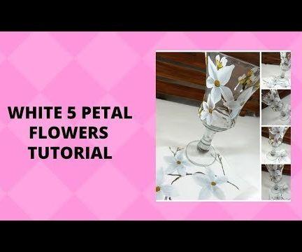 WHITE 5 PETAL FLOWERS TUTORIAL
