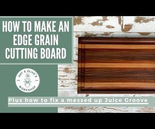 DIY Edge Grain Cutting Board & How to Router / Fix a Juice Groove