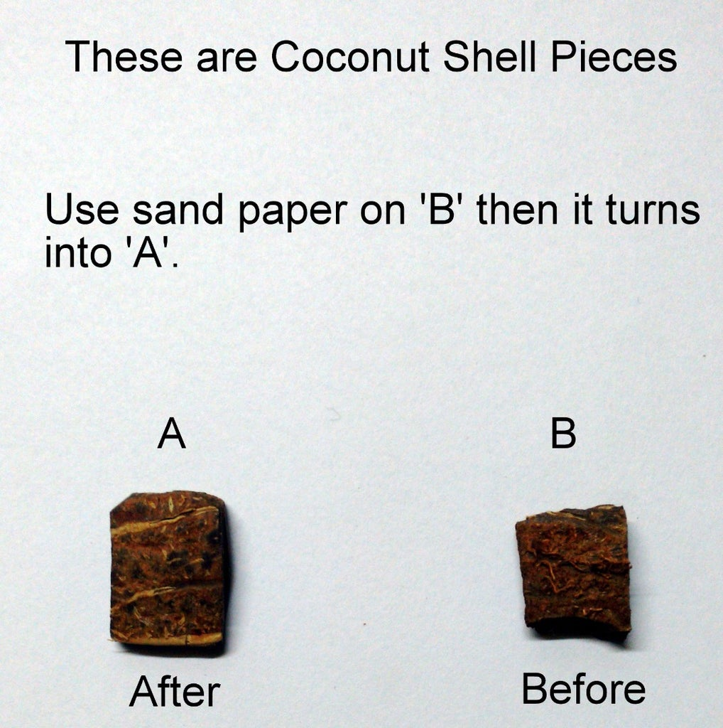 These Are Coconut Shell Pieces