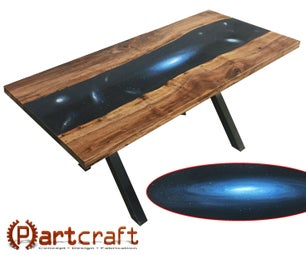 """Recreating the Universe in the """"Cosmic Rift"""" Table;  AKA: How to Build a Resin Table Like a Boss!"""