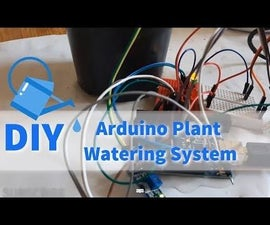 How to Build a Plant Watering System Using Arduino