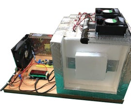 DIY Temperature Controlled Chamber Box With Peltier TEC Module