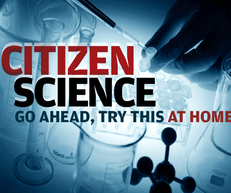How to Be a Citizen Scientist