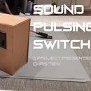 Sound Pulsing Switch