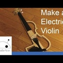Make an Electric Violin