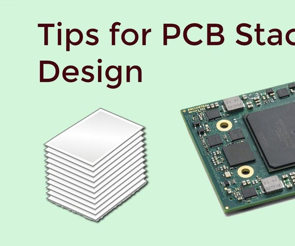 Tips for PCB Stackup Design