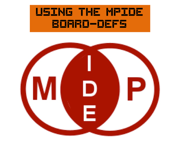 Using the MPIDE Board-Defs